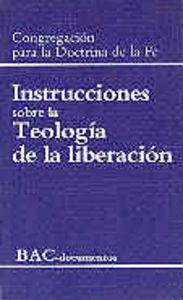 Instrucciones sobre la teologia de la liberacion / instrucci