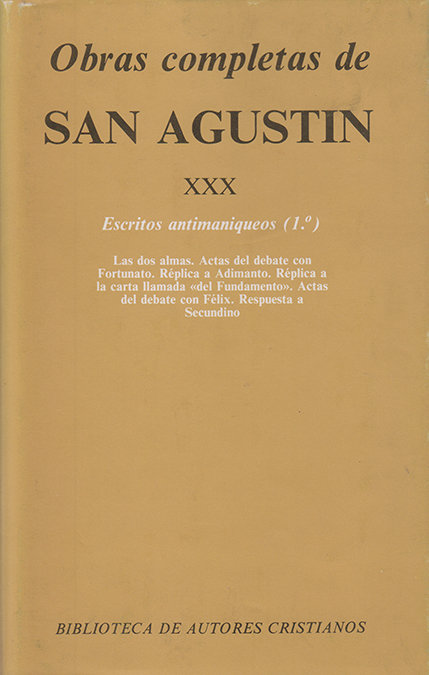 Obras completas de san agustin. xxx: escritos antimaniqueos