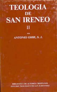Teologia de san ireneo. ii: comentario al libro v del advers