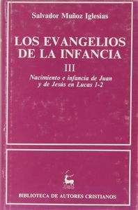 Evangelios de la infancia. iii: nacimiento e infancia de jua