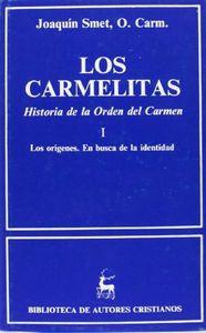 Carmelitas. historia de la orden del carmen. i: los origenes
