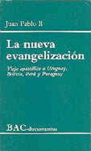 Nueva evangelizacion. viaje apostolico a uruguay, bolivia, p