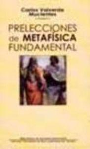 Prelecciones de metafisica fundamental