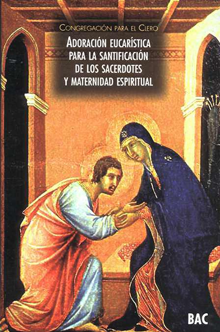 Adoracion eucaristica para la santificacion de los sacerdote