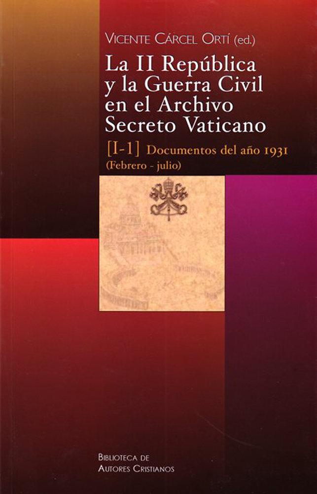 La ii republica y guerra civil archivo secreto vaticano i