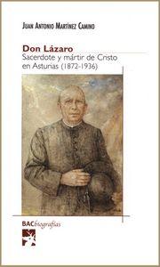 Don lazaro. sacerdote y martir de cristo en asturias (1872-1
