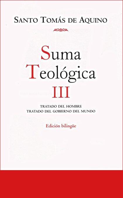 Suma teologica. iii (1 q.75-119): tratado del hombre / trata