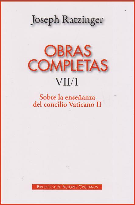 Obras completas tomo vii/1 joseph ratzinger enseñanza conci
