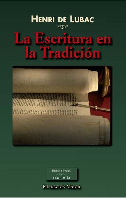 Escritura en la tradicion,la