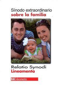Sinodo extraordinario sobre la familia. relatio synodi. line