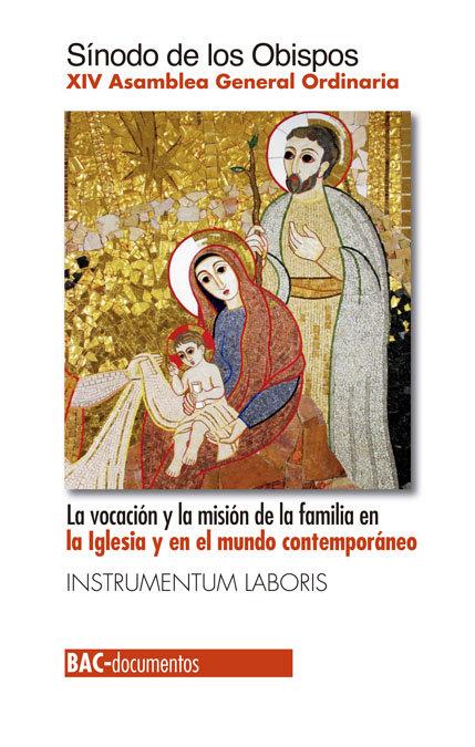 Vocacion y la mision de la familia en la iglesia y en el mun