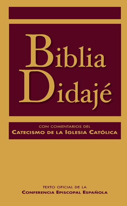 Biblia didaje con comentarios del catecismo de la iglesia c