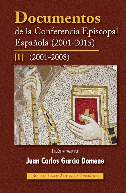 Documentos de la conferencia episcopal española (2001-2015).