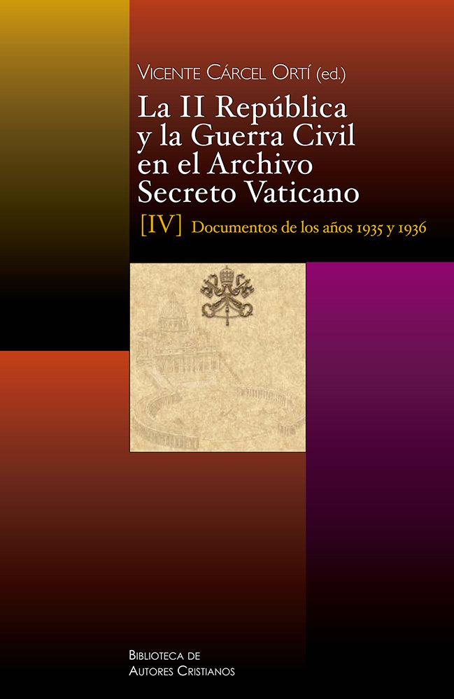 Ii republica y la guerra civil en el archivo secreto vatican