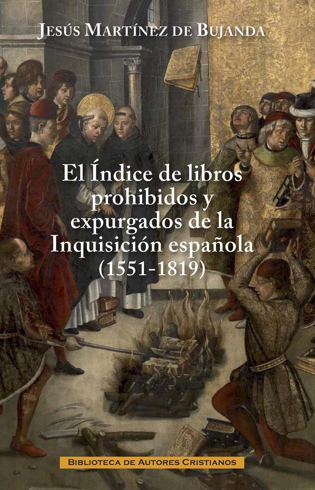 Indice de libros prohibidos y expurgados de la inquisicion e