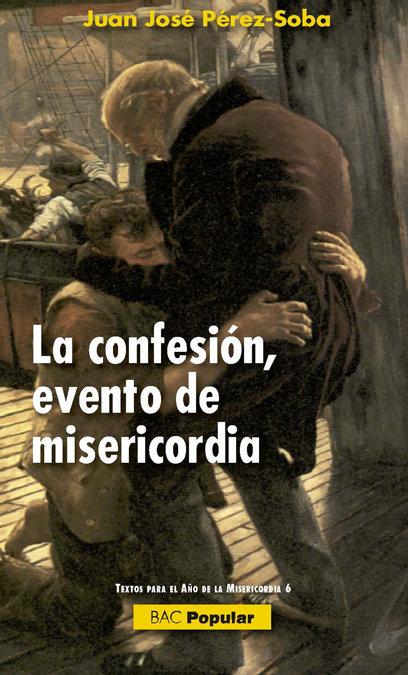 Confesion, evento de misericordia,la
