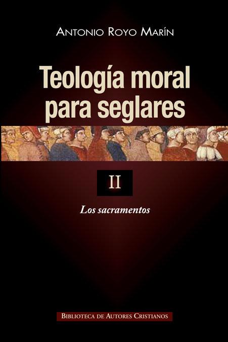 Teologia moral para seglares ii rustica