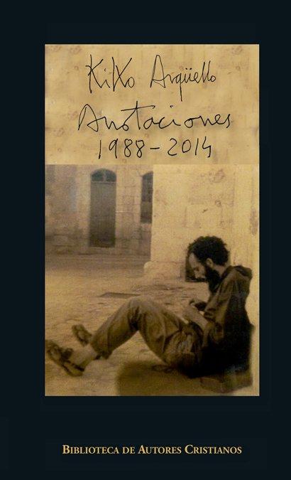 Kiko arguello anotaciones 1988 2014