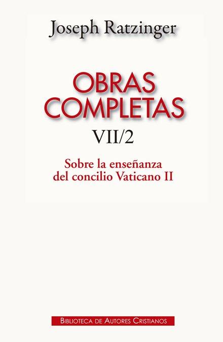 Obras completas tomo vii/2 joseph ratzinger enseñanza conci