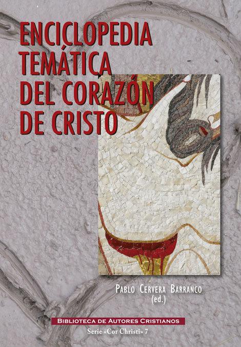 Enciclopedia tematica del corazon de cristo