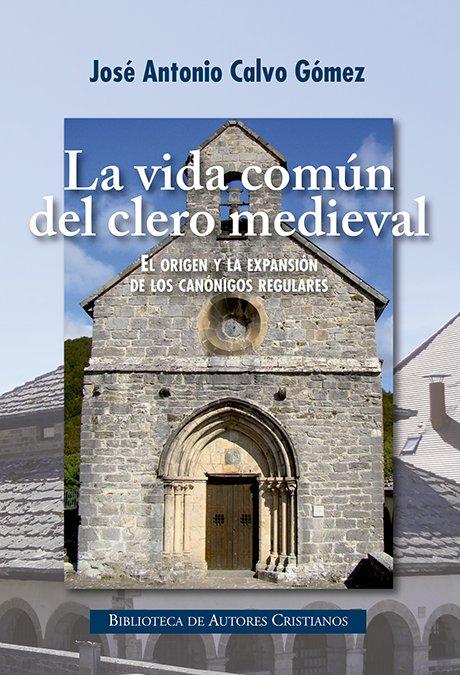 Vida comun del clero medieval,la
