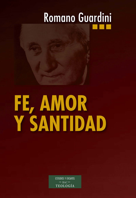 Fe, amor y santidad