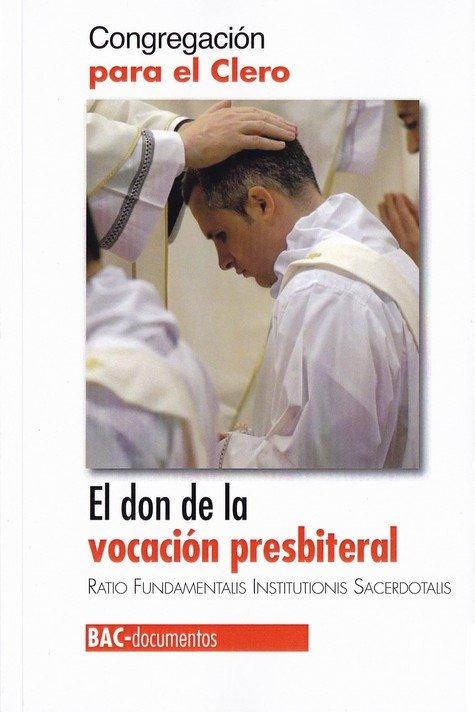 Don de la vocacion presbiterial,el