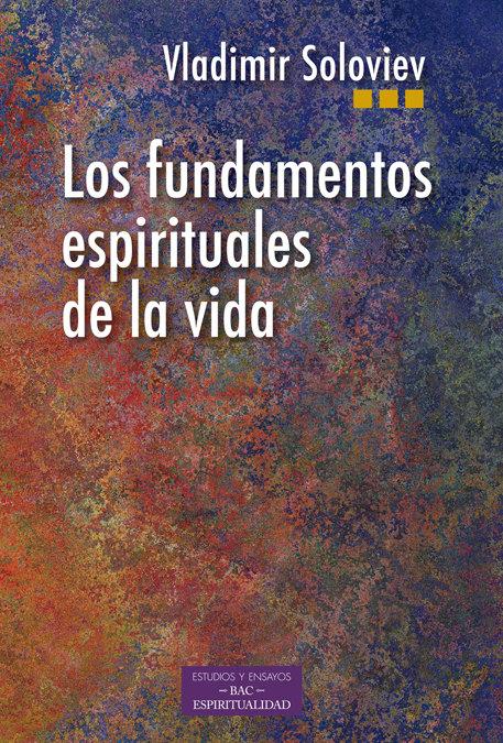 Fundamentos espirituales de la vida,los