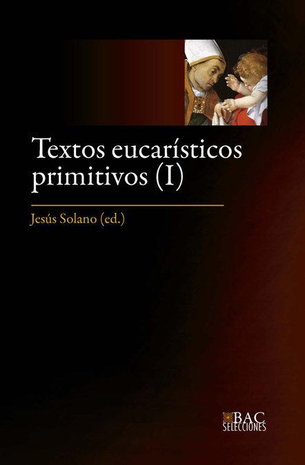 Textos eucaristicos primitivos i