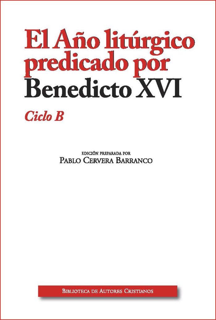 Año litúrgico predicado por benedicto xvi ciclo b