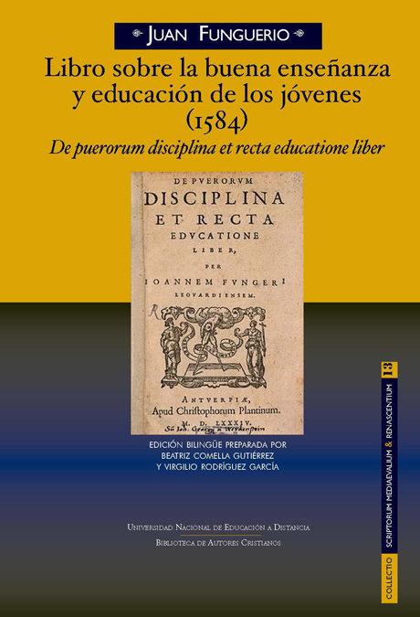Libro sobre la buena enseñanza y educacion de jovenes 1584