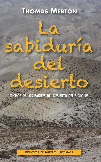 Sabiduria del desierto,la