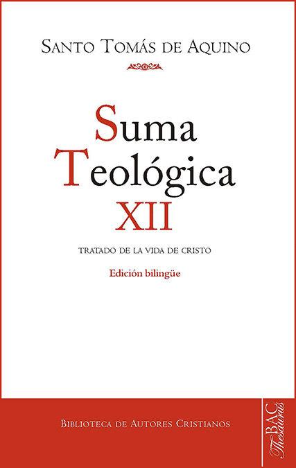 Suma teologica 12 tratado de la vida de cristo