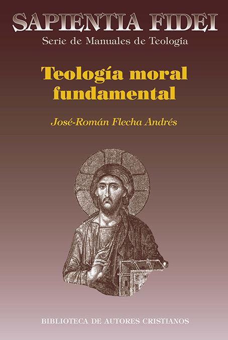 Teologia de moral fundamental