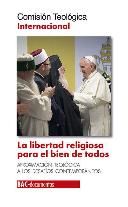 Libertad religiosa para el bien de todos,la