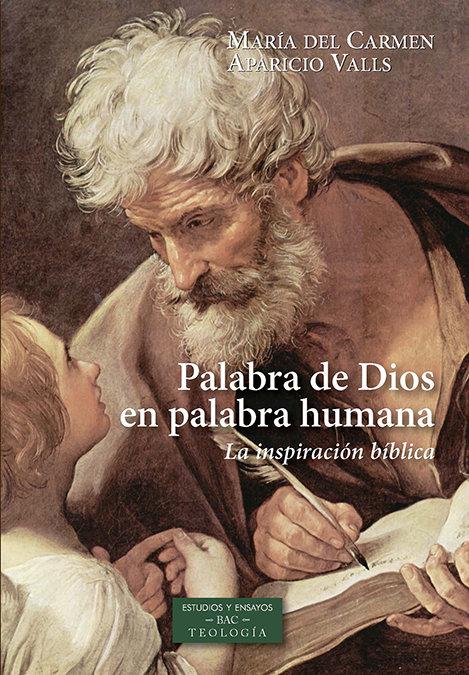 Palabra de dios en palabra humana la inspiracion biblica
