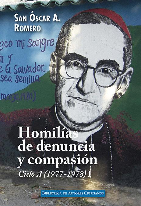 Homilias de denuncia y compasion ciclo a 1977 1978 1