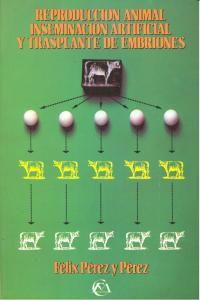 Reproduccion animal insemin.artif.trasplante embriones