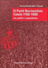 El partit nacionalista catala (1932-1936). joc politic i sep