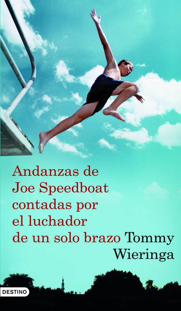 Andanzas de joe speedboat contadas por el luchador