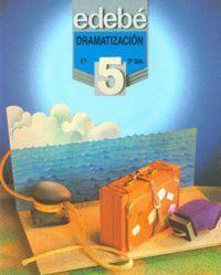 Dramatizacion 5ºep mec