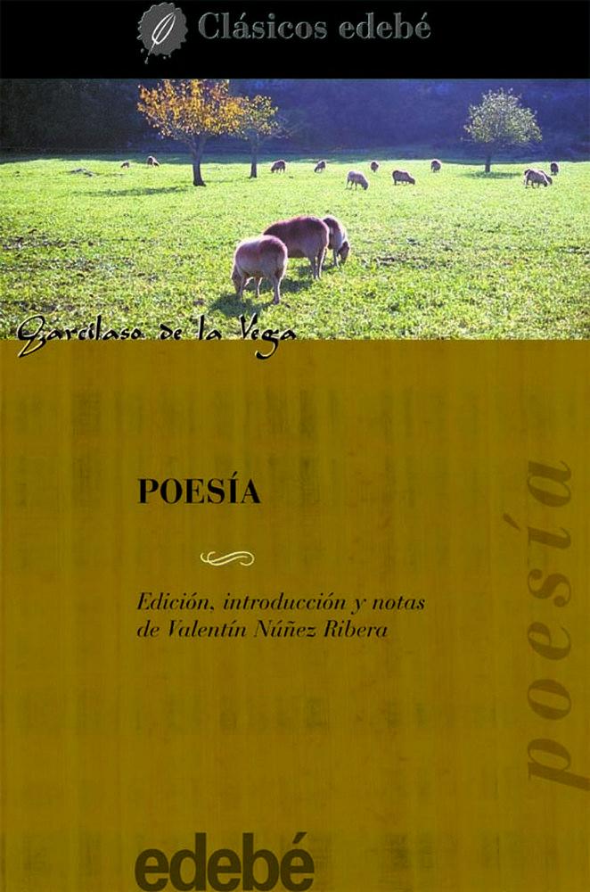 Poesia garcilaso de la vega antologia