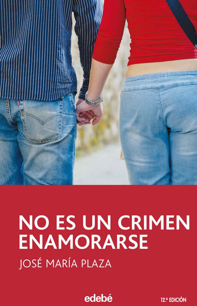No es un crimen enamorarse 2ª ed