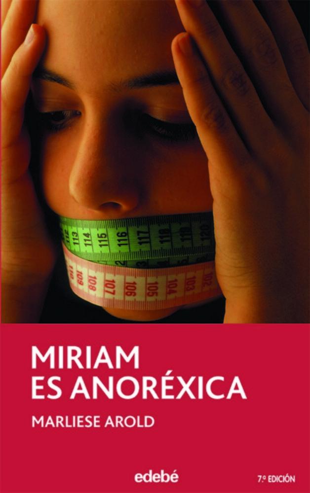 Miriam es anorexica 7ªed