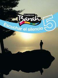 Cuaderno barah 5 escuchar el silencio 07 eso