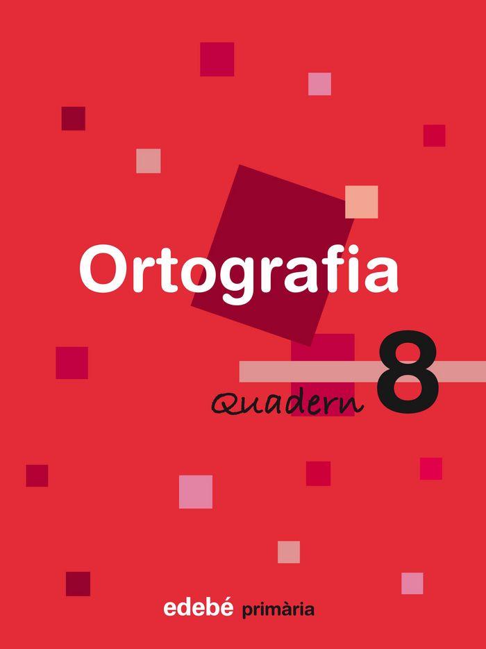 Quad.ortografia 8 ep cataluña 08 en ruta