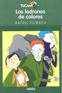 Ladrones de colores,los