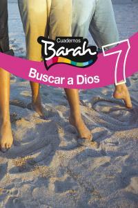 Cuaderno barah 7 buscar a dios