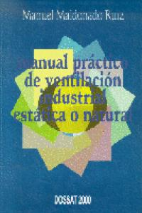 Manual practico ventilacion indu.estatica natural