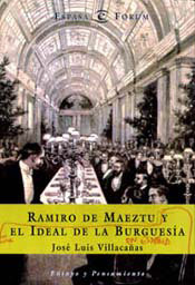 Ramiro de maeztu y el ideal burguesia españa